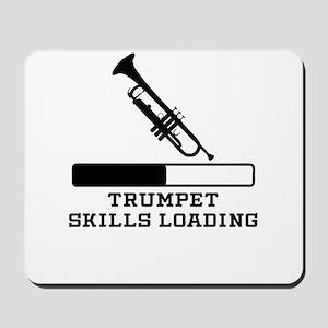 Trumpet Skills Loading Mousepad