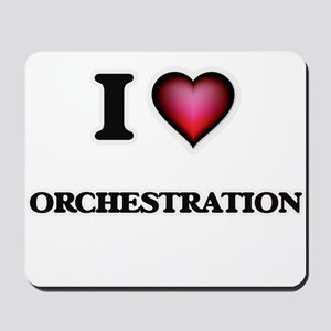 I Love Orchestration Mousepad