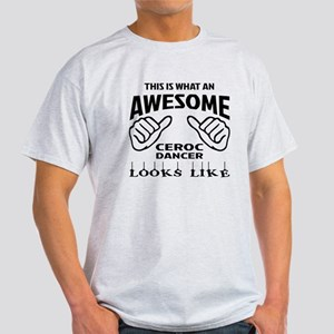 This is what an awesome Ceroc dancer Light T-Shirt