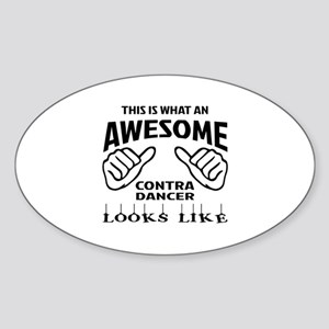 This is what an awesome Capoeira da Sticker (Oval)
