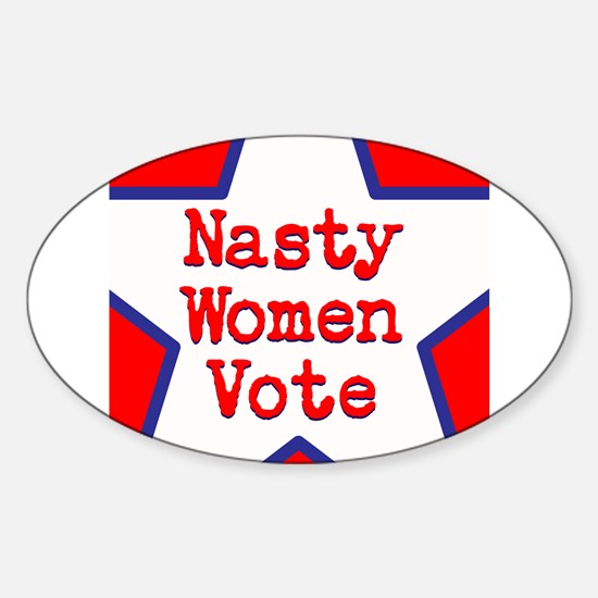 Nasty Women Vote Decal