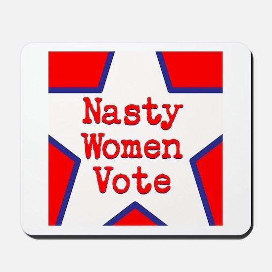 Nasty Women Vote Mousepad