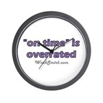 On Time is Overrated 01 Wall Clock