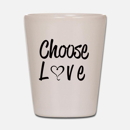 Funny Choose kind Shot Glass