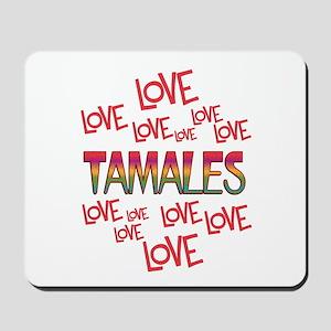 Love Love Tamales Mousepad