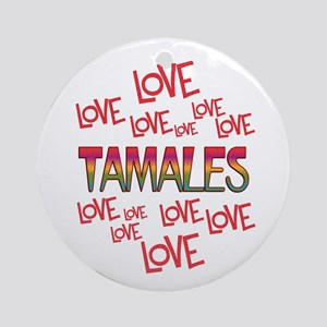 Love Love Tamales Round Ornament
