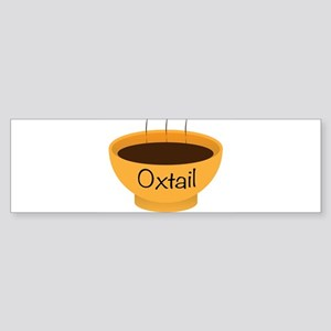 Oxtail Soup Bowl Bumper Sticker