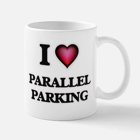 I Love Parallel Parking Mugs