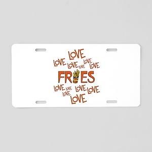 Love Love Fries Aluminum License Plate