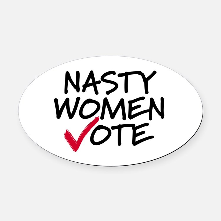 Gifts for Nasty Women Vote | Unique Nasty Women Vote Gift ...