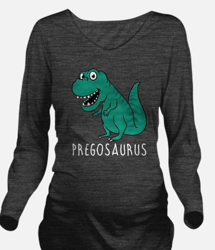 Pregosaurus Long Sleeve Maternity T-Shirt