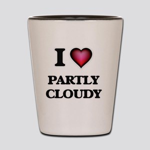 I love Partly Cloudy Shot Glass
