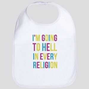 I'm Going to Hell in Every Religion Bib
