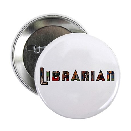 """Librarian 2.25"""" Button (10 pack)"""