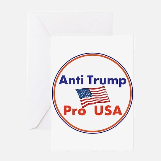 Anti Trump, Pro USA Greeting Cards