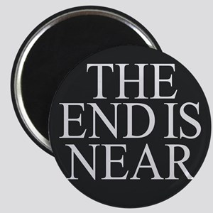The End is Near Magnets