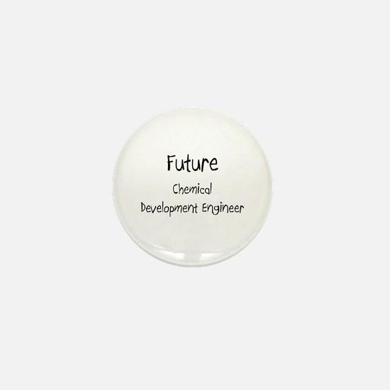Future Chemical Development Engineer Mini Button