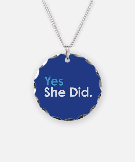 Yes She Did Necklace