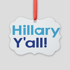 Hillary Y'all Ornament