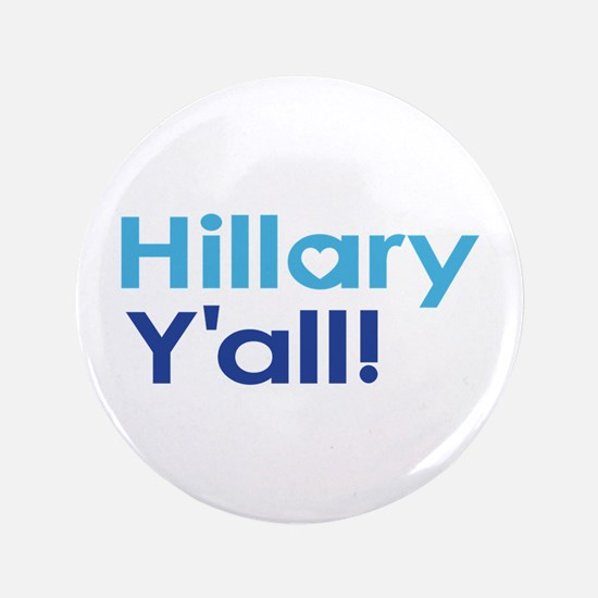 Hillary Y'all Button