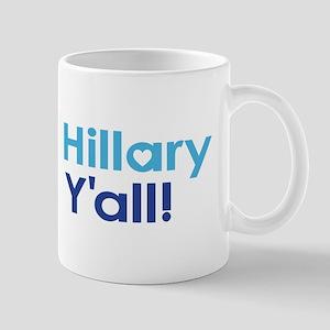 Hillary Y'all Mugs