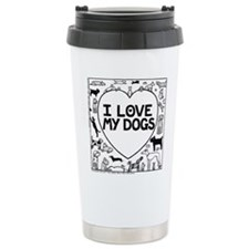 I Love My Dogs Stainless Steel Travel Mug