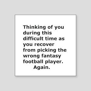 Joke Sympathy Fantasy Football Fans Sticker