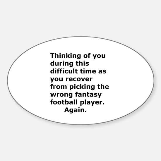 Joke Sympathy Fantasy Football Fans Decal