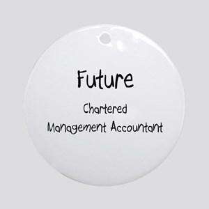 Future Chartered Management Accountant Ornament (R