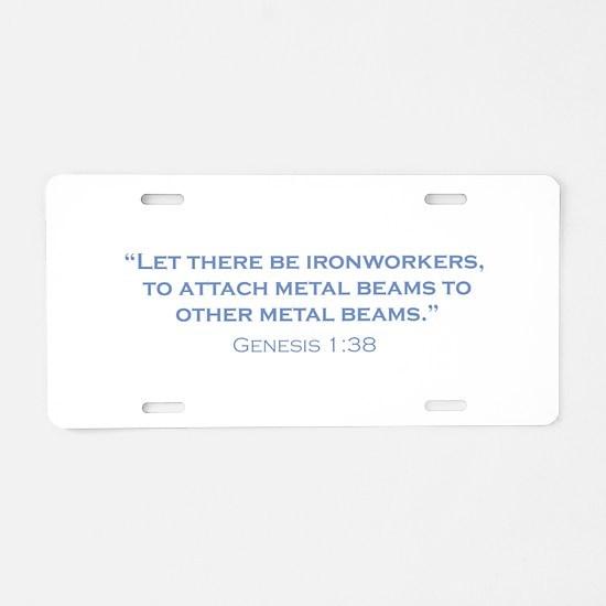 Ironworkers / Genesis Aluminum License Plate