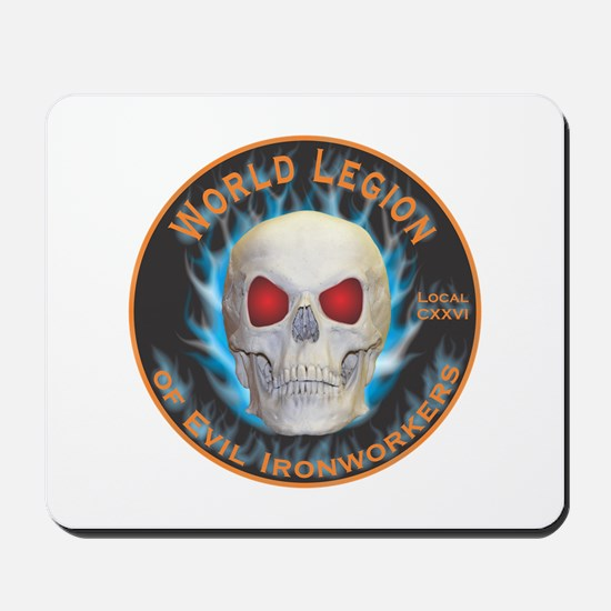 Legion of Evil Ironworkers Mousepad