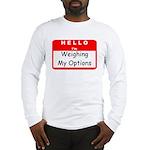 Hello I'm WMO Long Sleeve T-Shirt