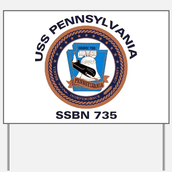 USS Pennsylvania SSBN 735 Yard Sign