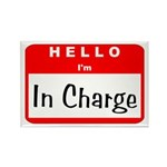 Hello I'm In Charge Rectangle Magnet (10 pack)