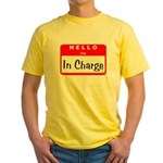 Hello I'm In Charge Yellow T-Shirt