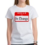 Hello I'm In Charge Women's T-Shirt