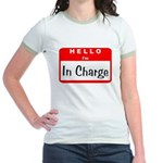 Hello I'm In Charge Jr. Ringer T-Shirt
