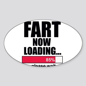 Fart Now Loading...Funny Sticker