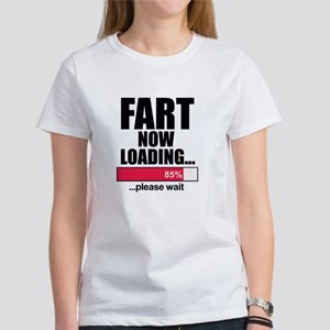 Fart Now Loading...Funny T-Shirt