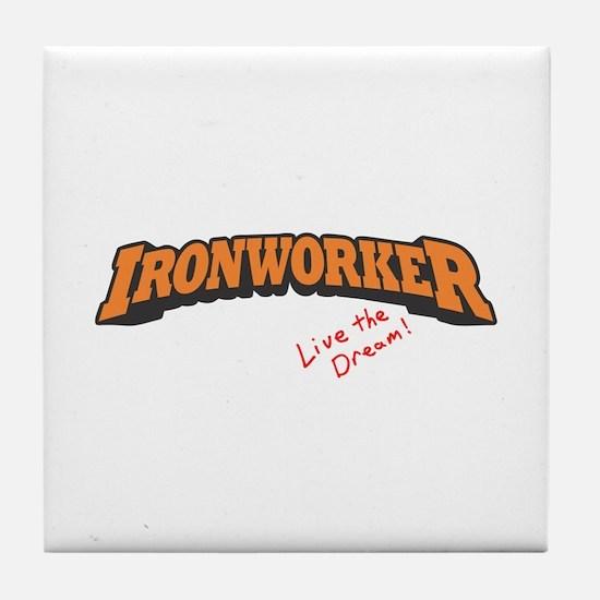 Ironworker - LTD Tile Coaster