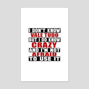 Vale Tudo I'm Not Afraid To Use Mini Poster Print