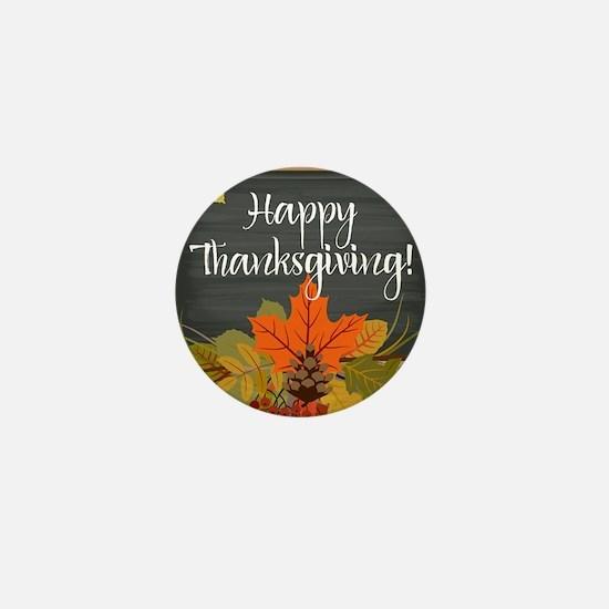 Funny Happy thanksgiving Mini Button
