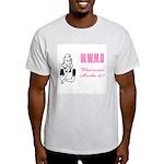 What Would Martha Do Light T-Shirt