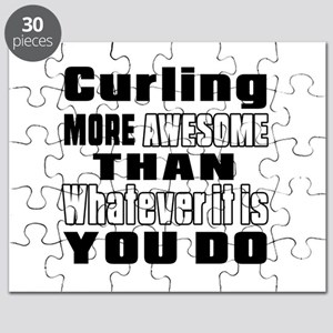 Curling More Awesome Than Whatever It Is Yo Puzzle