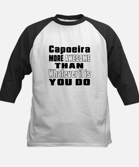 Capoeira More Awesome Than Wh Kids Baseball Jersey