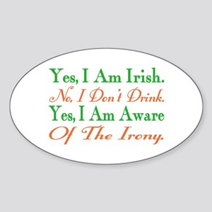 Ironic Sober Irish Oval Sticker