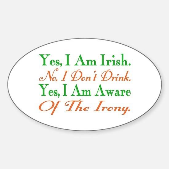Ironic Sober Irish Oval Decal