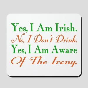 Ironic Sober Irish Mousepad