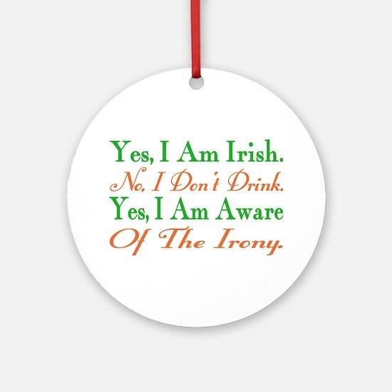 Ironic Sober Irish Ornament (Round)