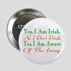 "Ironic Sober Irish 2.25"" Button"